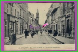 CPA - 84 - AVIGNON - La Rue Carretterie Et Clocher Des Auustins - Très Animé - Avignon