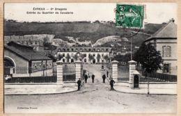 X27038 EVREUX Eure 6e Dragons Entrée Du Quartier De La CAVALERIE 1910s à Henriette MARTIN-Collection POUZET - Evreux