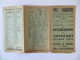 Dépliant Nice Tourisme - Programme Des Excursions En Autocars Pullman Santa - Distances Prix Carte Geographique - Europe