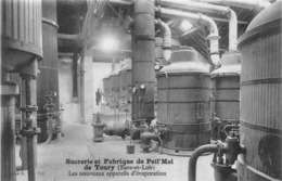 """¤¤  -  TOURY   -  Sucrerie Et Fabrique De """" PAÏL'MEL """"  -  Les Nouveaux Appareils D'évaporation   -  ¤¤ - Autres Communes"""
