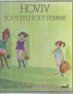 """"""" TOUT FEU, TOUT FEMME  """" -  HOVIV - E.O. 1978  DENOEL - Ohne Zuordnung"""