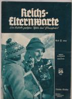 Reichs-Elternwarte, No.1 /1941 Jugend Im Krieg,Mütter,Kinder Im Schnee (Tirol),Mädchen Träumen Von Beruf - Hobbies & Collections