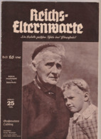 Reichs-Elternwarte, No.26 /1940, 8 Jahre NS Erziehungsarbeit,Krieg+deutsches Erwachen In Den USA - Hobbies & Collections