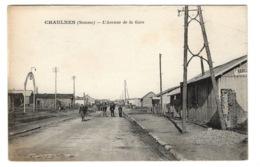 80 SOMME - CHAULNES L'avenue De La Gare (voir Descriptif) - Chaulnes