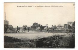 80 SOMME - CHAULNES Le Rond-Point, Route De Chaulnes à Amiens - Chaulnes