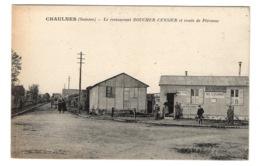 80 SOMME - CHAULNES Restaurant Boucher-Censier Et Route De Péronne - Chaulnes