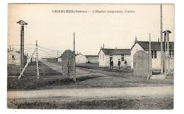 80 SOMME - CHAULNES L'Hôpital Temporaire, L'entrée (voir Descriptif) - Chaulnes