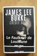 James Lee Burke - Créole Belle - EO - Rivages / Thriller - Rivage Noir