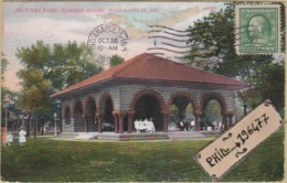 Indianapolis - Cpa / Military Park - Summer House. Circulé 1919. - Indianapolis