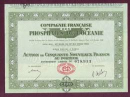 FRANCE - Cie FRANCAISE DES PHOSPHATES DE L'OCEANIE (CFPO 1908/1971) - Action De 50 Nouveaux Francs - Paris 1960 - Mines