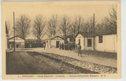 BORDEAUX - AVIATION - CAMP GUYNEMER - Bureau Instruction Militaire - Bordeaux