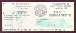CNIT Paris La Défense - Carte D'entrée Permanente à PHILEXFRANCE 82 Du 11 Au 21 Juin 1982 AVEC COUPON - Briefe U. Dokumente