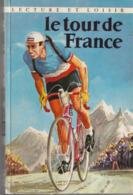 Amusant - Le Tour De France - Lecture Et Loisir - François Cavanna Et Paul Massonet - 1960 - Sport