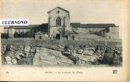 CPA - ARLES -  COUVENT DE L'OULE - Arles