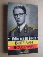 Brief Aan BOUDEWIJN ( Walter Van Den Broeck > Houtekiet ) 1989 ( > Nieuw ) >> Koningshuis België ! - Livres, BD, Revues