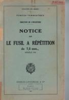 MANUEL MILITAIRE De 1948 NOTICE SUR LE FUSIL A RÉPÉTITION De 7,5 Mm MODÈLE 1936 - Equipo