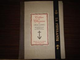 OUVRAGE CAHIER DE CHANSONS DE JEAN LA PIPE QUARTIER MAÎTRE À BORD DE LA PÉTULANTE 1935 - Boeken, Tijdschriften, Stripverhalen