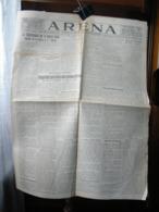 (G17) QUOTIDIANO POLITICO DELLA PROVINCIA DI VERONA ARENA 25 APRILE 1930  ANNO LXV N° 97 - Riviste & Giornali