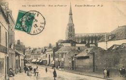SAINT QUENTIN RUE DE PARIS ET EGLISE SAINT MARTIN - Saint Quentin