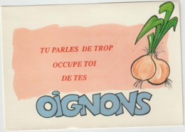 Humour :   Tu Parles  De  Trop  ,occupe  Toi  De  Tes   Oignons - Humour
