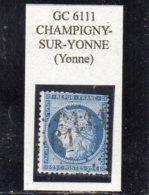 Yonne - N° 60A (déf) Obl GC 6111 Champigny-sur-Yonne - 1871-1875 Cérès