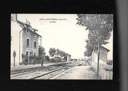 C.P.A. DE LA GARE A IVRY EN MONTAGNE 21 - Otros Municipios