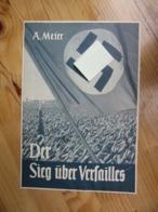 Der Sieg Uber Versailles Verbung 1930/40er - 1939-45