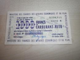 Ancien Bon De 1000 Francs De Carburant émit Par MINISTERE DES FINANCES DES AFFAIRES ECONOMIQUES ET DU PLAN - Automobile
