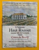 11683 - Château Haut-Rousset 1994 Côtes De Bourg - Bordeaux