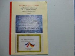 REIMS 8 Juillet 1995, Mémoriale Réconciliation Franco-Allemande; Exemplaire De L'évêque ; L01 - Boeken, Tijdschriften, Stripverhalen