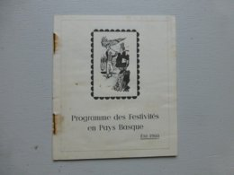 Programme Festivités PAYS BASQUE été 1960, Petite Brochure 24 Pages ;PAP06 - Livres, BD, Revues