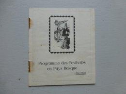 Programme Festivités PAYS BASQUE été 1960, Petite Brochure 24 Pages ;PAP06 - Bücher, Zeitschriften, Comics