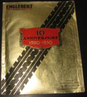 ENGLEBERT MAGAZINE 10e Anniversaire 1920-1930 Photos, Publicités, Illustr. De J. OCHS, René VINCENT.. 232 Pages - Transports