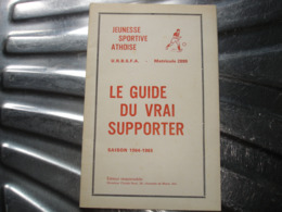 PAS COURANT !! ATH - JEUNESSE SPORTIVE ATHOISE FOOTBALL SAISON 1964 1965 - GUIDE DU VRAI SUPPORTER - Belgio