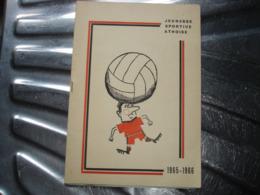 ASSEZ RARE !! ATH - JEUNESSE SPORTIVE ATHOISE FOOTBALL SAISON 1965 1966 ( NOUVELLES DU CLUB ET PUBS ) - Belgio