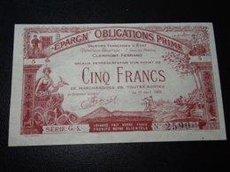 BILLET - EPARGN' OBLIGATIONS PRIME - CINQ FRANCS - VALEURS FRANCAISES D'ETAT CLERMONT-FERRAND (C.N) - Andere