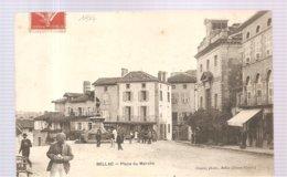 CPA Bellac (87) Place Du Marché écrite En 1907 - Bellac