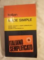 ITALIAN MADE SIMPLE (ITALIANO SEMPLIFICATO), V.H. ALLEN, LONDON - 340 Pages (13,50x21,50 Cent)IN GOOD CONDITION - Lingueística
