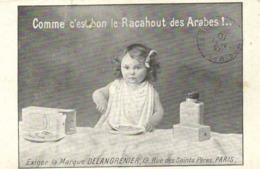 Comme C'est Bon Le Racahout Des Arabes !.. Exigez La Marque DELANGRENIER 19 Rue Des Saint Pères PARIS  RV - Publicité