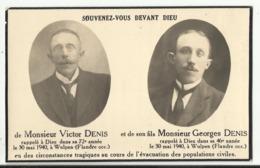Mortuaire Victor Et Georges DENIS, Frasnes-lez-Gosselies - WULPEN Mai 1940 évacuation Des Populations Civiles Militaria - Religion & Esotérisme