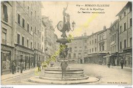 26.  ROMANS .  Place De La République . Fontaine Monumentale . - Romans Sur Isere