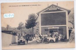 LE CANADEL- CAFE-RESTAURANT DES MIMOSAS- LA TERRASSE BIEN FREQUENTEE- BELLE AUTO- PLAN RARE - Autres Communes