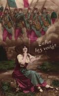 CPA FANTAISIE FEMME PATRIOTIQUE - ENFIN LES VOILA !!!! - Vrouwen