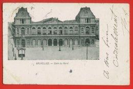 840 - BELGIQUE - BRUXELLES - Gare Du Nord - DOS NON DIVISE - Spoorwegen, Stations
