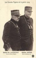 Les Grandes Figures De La Guerre 1914 Général De Castelnau Chef D'Etat Major General Joffre Généralissime - Patriotic