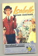 "BRUXELLES Exposition 1958 - Expo 58 - ""ISABELLE Fair Hotess"" D'Aline KELENN - Marabout Junior ""Mademoiselle"" (b260) - Books, Magazines, Comics"