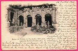 Cp Pionnière - Ruines Du Château Du Puy Du Fou XVIe Siècle - Canton Des Herbiers - Femmes - Animée - 1903 - Les Herbiers