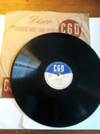CGD  -  1952.  Serie  PV  Nr. 1788.  Lello Perrelli  ( Canzone Napoletana ) - 78 G - Dischi Per Fonografi