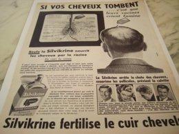 ANCIENNE  PUBLICITE LES CHEVEUX TOMBENT FERTILISE AVEC SILVIKRINE 1953 - Perfume & Beauty