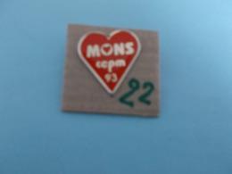 """PIN'S - MONS - """" MONS  Cepm 93 """"- Voir Photo ( 22 ) - Steden"""